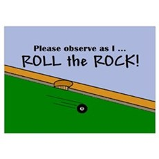 OBSERVE AS I ROLL THE ROCK Poster