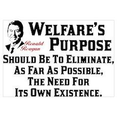 """Ronald Reagan: Welfare's Purpose"" Poste Poster"