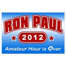 Ron Paul - Amateur Hour Poster