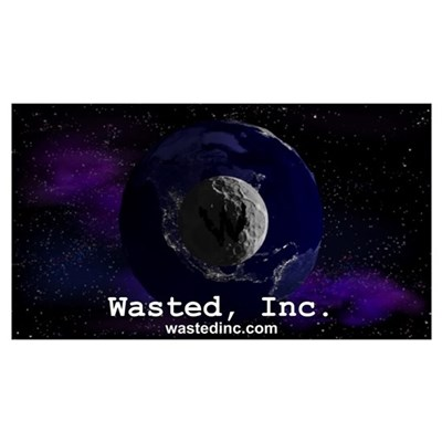 Wasted, Inc. Logo Poster