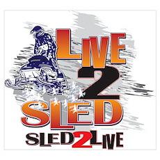 Live 2 sled sled 2 live Poster