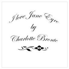 I love Jane Eyre Poster