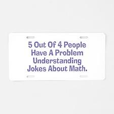 Math Jokes Aluminum License Plate
