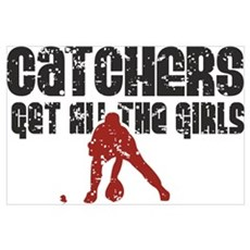 Catchers get all the girls Poster
