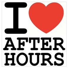 I love after hours Poster