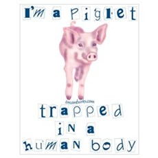 I'm a Piglet Poster
