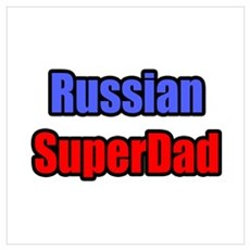 """Russian Super Dad"" Poster"
