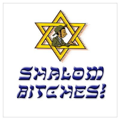 Shalom Bitches! Canvas Art