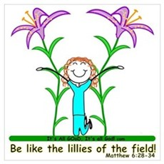 LILLIES OF THE FIELD! Poster