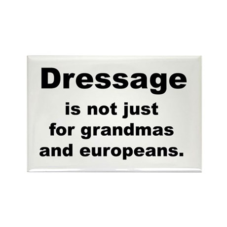 dressage not just for... Rectangle Magnet (10 pack