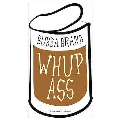 Bubba's Whup Ass Poster