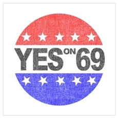 YES on 69 Poster