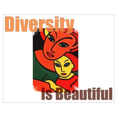 Diversity is Beautiful (2) Poster