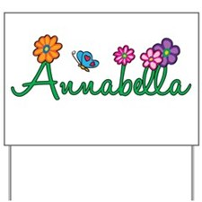 Annabella Flowers Yard Sign