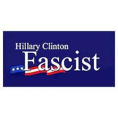 Clinton = Fascist Poster