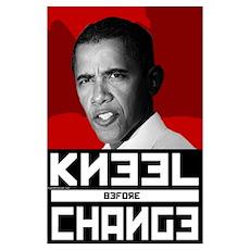 Obama Kneel Before Change Poster