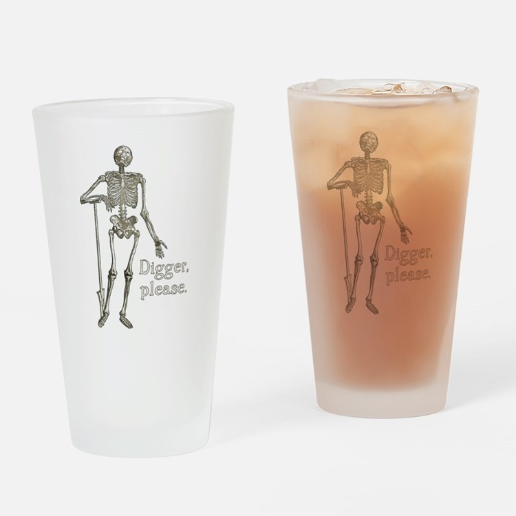 Digger, Please Funny Skeleton Drinking Glass