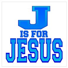 J is for Jesus Poster