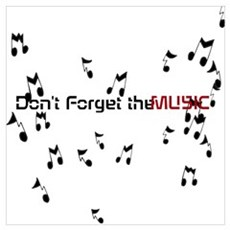 Don't forget the Music Poster