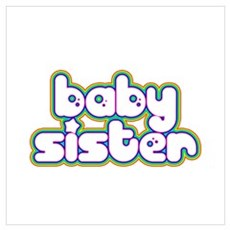 Rainbow Baby Sister Poster