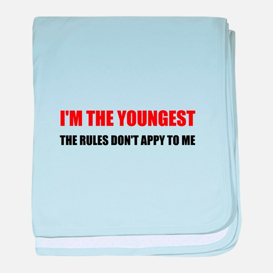 Youngest Rules Don't Apply baby blanket