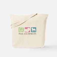 Peace, Love, Bullmastiffs Tote Bag