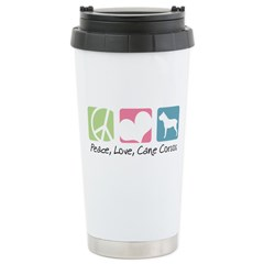 Peace, Love, Cane Corsos Stainless Steel Travel Mu