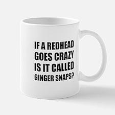 Redhead Called Ginger Snap Mugs