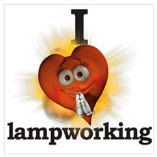 I heart / love lampworking Poster