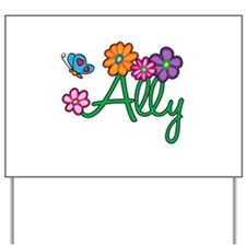 Ally Flowers Yard Sign