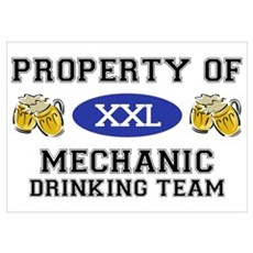 Property of Mechanic Drinking Team Poster
