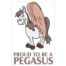 Proud To Be A Pegasus Poster