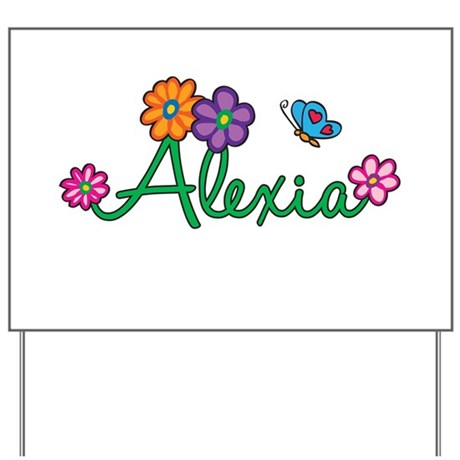 Alexia Flowers Yard Sign