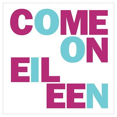Come On Eileen Eighties Poster