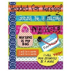 Headed to Nursing School Poster