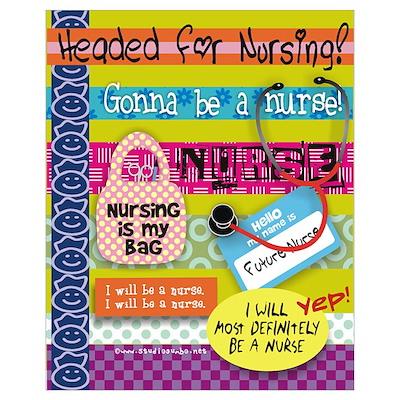 Headed to Nursing School Poster