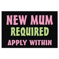 New Mum required Poster