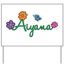 Aiyana Flowers Yard Sign