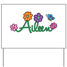 Aileen Flowers Yard Sign