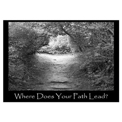 Where Does Your Path Lead? Poster