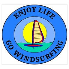Enjoy Life Go Windsurfing Poster