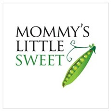 Mommy's Little Sweet Pea Poster
