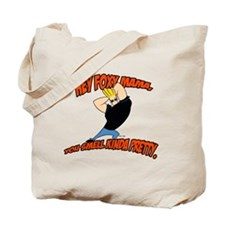 You Smell Kinda Pretty Tote Bag