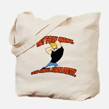 You Smell Kinda Pretty Tote Bag