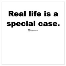 Real life is a special case Canvas Art