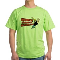 What Do You Think Of Me Green T-Shirt