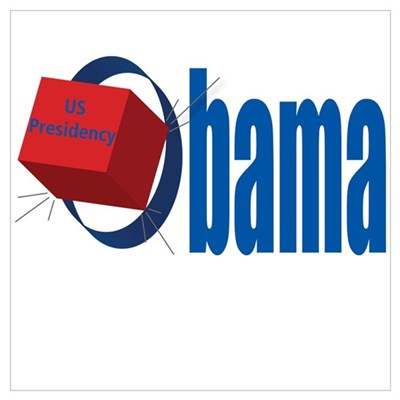 Obama for President is like putting a square peg i Poster
