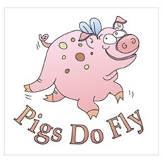 Pigs Do Fly Poster