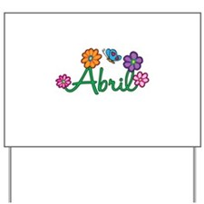 Abril Flowers Yard Sign