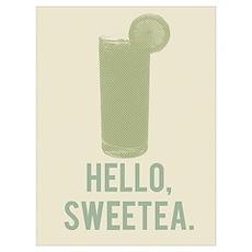 Hello, SweeTea Poster